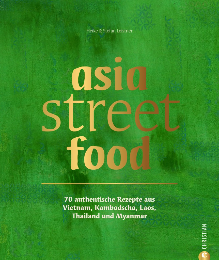 Cover Asia Street Food (photo: ©Christian Verlag / Heike Leistner)